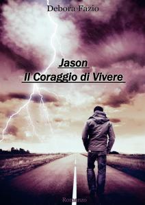 Jason il coraggio di vivere